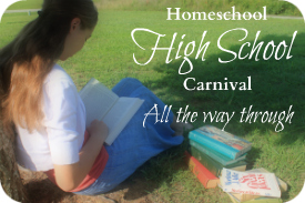 The Wide View: Homeschool High School Carnival