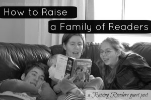 How to Raise a Family of Readers