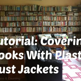 Covering Books With Plastic: Dust Jackets