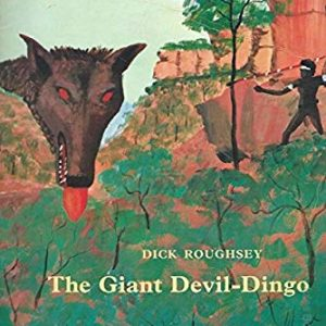 The Giant Devil-Dingo