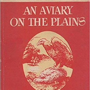 An Aviary on the Plains