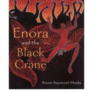 Enora and the Black Crane