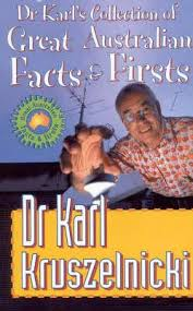 Dr Karl's Great Australian Facts and Firsts