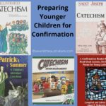 Preparing Younger Children for Confirmation