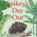 Spikey's Day Out